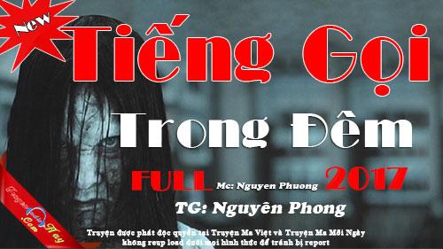 Truyện ma audio Tiếng gọi trong đêm full - Tác giả Nguyên Phong