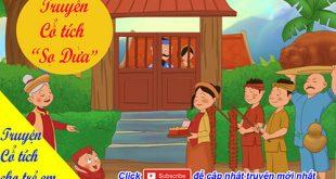 Truyện cổ tích cho trẻ em: Truyện cổ tích Sọ Dừa- Chàng trai thông minh tốt bụng